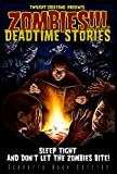 Zombies!!! Deadtime Stories (Twilight Creations) NEW