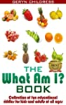 Riddles:The What Am I? Book(A Collect...