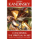 Concerning the Spiritual in Art (Dover Books on Art History)by Wassily Kandinsky