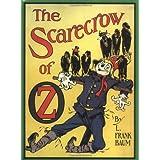 The Scarecrow of Oz (Books of Wonder Series) ~ L. Frank Baum