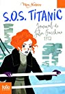 S.O.S. Titanic : Journal de Julia Facchini, 1912 par Féret-Fleury