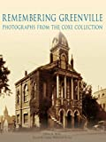 img - for Remembering Greenville:: Photographs From the Coxe Collection book / textbook / text book
