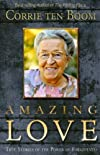 Amazing Love (Corrie Ten Boom Library)