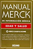 Manual Merck de Informacion Medica: Edad y Salud (Spanish Edition)