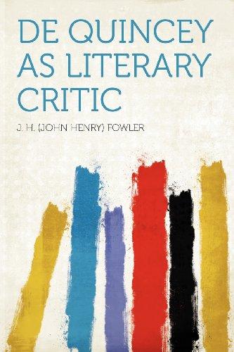 De Quincey as Literary Critic