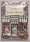 img - for Inside a Tudor House (Craft Book) book / textbook / text book