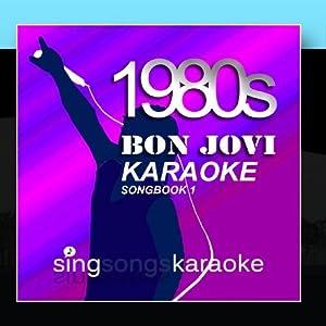 The Bon Jovi 1980s Karaoke Songbook
