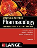 Katzung & Trevors Pharmacology Examination and Board Review,11th Edition (Katzung & Trevors Pharmacology Examination & Board Review)