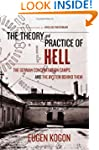 The Theory and Practice of Hell: The...
