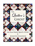 img - for The Quilter's Ghost: An Elm Creek Quilts Story book / textbook / text book