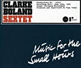 MUSIC FOR THE SMALL HOURS [Import]
