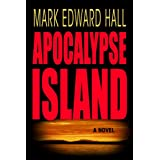 Apocalypse Island (Mystery Thriller) ~ Mark Edward Hall