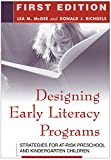 img - for Designing Early Literacy Programs: Strategies for At-Risk Preschool and Kindergarten Children book / textbook / text book