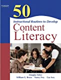 img - for 50 Instructional Routines to Develop Content Literacy (2nd Edition) book / textbook / text book