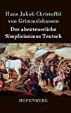 img - for Der abenteuerliche Simplicissimus Teutsch (German Edition) book / textbook / text book
