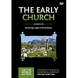 Early Church: A DVD Study: Becoming a Light in the Darkness