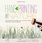 Hand Printing from Nature: Create Uni...