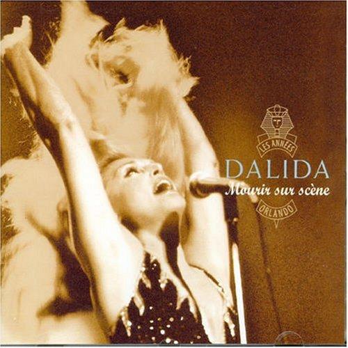 Dalida - Mourir Sur Scene - Zortam Music
