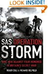 SAS Operation Storm: Nine Men Against...