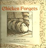 Chicken Forgets (0316569720) by Miles, Miska