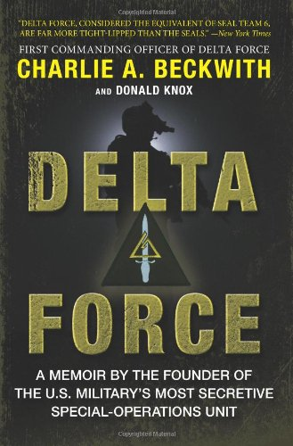 Delta Force: A Memoir By The Founder Of The U.S. Military'S Most Secretive Special-Operations Unit front-559472