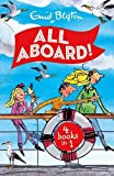 All Aboard! The Family Series Collection (Malory Towers Collection)