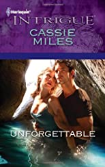 Unforgettable (Harlequin Intrigue Series)