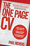 The One Page CV: Create your own high...