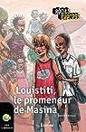 Louistiti, le promeneur de Masina: Récit-Express, des ebooks pour les 10-13 ans par Demazy