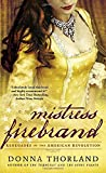 Mistress Firebrand: Renegades of the American Revolution