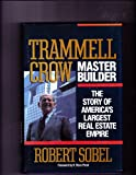 Trammell Crow, Master Builder: The Story of America's Largest Real Estate Empire
