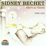 echange, troc Sidney Bechet - Blues in Thirds