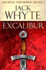 Excalibur: Number 1 in series (Legends of Camelot 1)