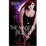 The Mage in Black (Sabina Kane)by Jaye Wells