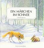 Ein Märchen im Schnee: Eine alte Geschichte