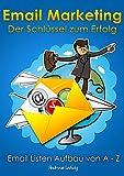 E Mail Marketing: Der Schlüssel zum Erfolg