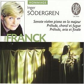 Cesar Franck: Sonate violon piano en la majeur - Prelude, choral et fugue - Prelude, aria et final