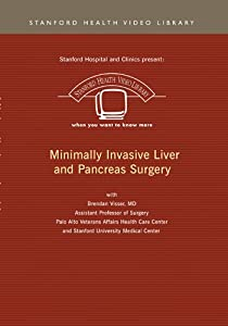 Minimally Invasive Liver and Pancreas Surgery
