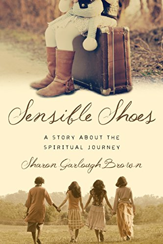 Download Sensible Shoes: A Story about the Spiritual Journey (Sensible Shoes Series)