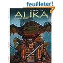 Alika - tome 3 - ERE DES DRAGONS