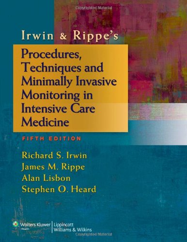 Irwin and Rippe's Intensive Care Medicine, 7th Edition