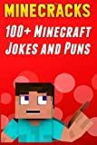 Minecracks: 100+ Minecraft Jokes and Puns