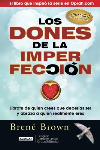 Los dones de la imperfeccion / The Gifts of Imperfection
