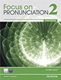 Focus on Pronunciation 2 (3rd Edition)