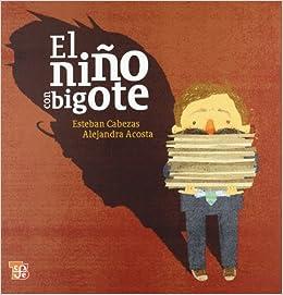 bigote (Los Especiales De a La Orilla Del Viento) (Spanish Edition