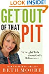 Get Out of That Pit: Straight Talk ab...
