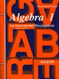 Algebra 1: An Incremental Development - Homeschool Packet, 3rd Edition