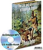THE LIFE AND ADVENTURES ROBINSON CRUSOE BY DANIEL DEFOE AN ENHANCED MP3 CD AUDIO BOOK - PLUS THE US TV SERIES - ROBINSON CRUSOE OF CLIPPER ISLAND