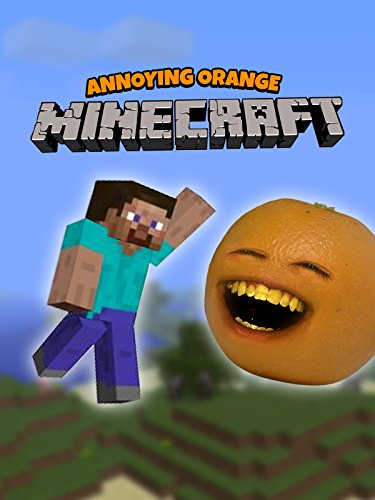 Annoying Orange vs Minecraft