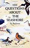 101 Questions About the Seashore (0486299147) by Barlowe, Sy